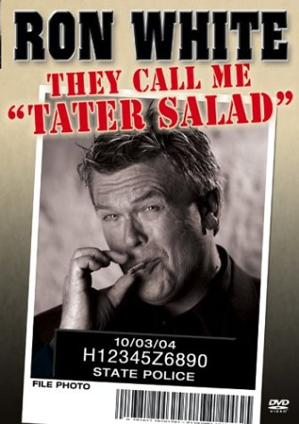 Ron White: They Call Me Tater Salad Cover
